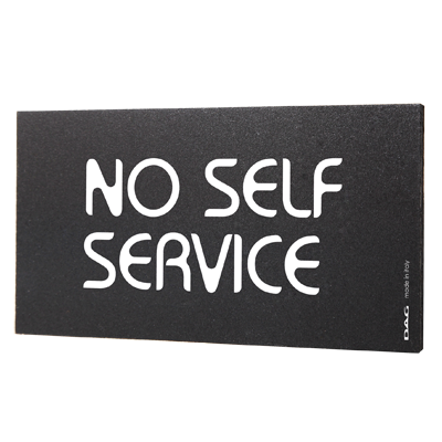 signs NO SELF SERVICE 8 x 15 cm for the wall