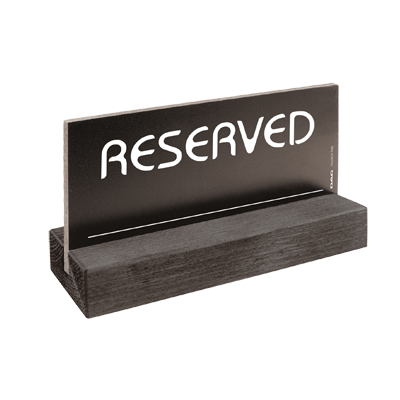 signs RESERVED 8 x 15 cm for the table